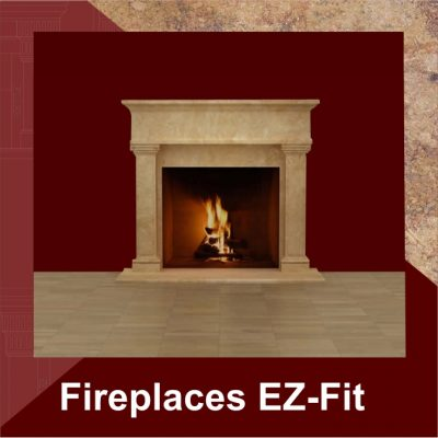 Fireplaces EZ-Fit